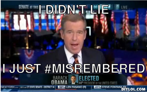brian-williams-donald-trump-meme-generator-i-didn-t-lie-i-just-misrembered-e539d4